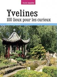 Yvelines 100 Lieux pour les Curieux