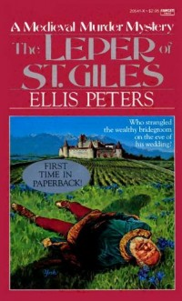 The Leper of Saint Giles (Brother Cadfael Mysteries)
