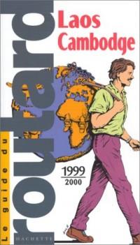 Guide du routard laos cambodge 99/2000