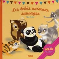 Les Bebes Animaux Sauvages (Livre Pop Up)