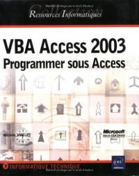 VBA Access 2003 : Programmer sous Access