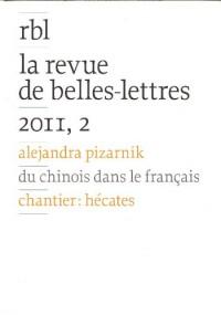 Alejandra Pizarnik. La revue de belles-lettres. 2011-2.