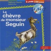 La Chèvre de monsieur Seguin (1 livre + 1 CD audio)