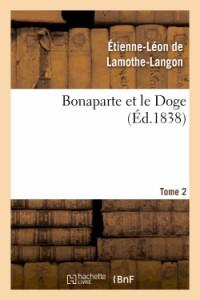 Bonaparte et le Doge. Tome 2