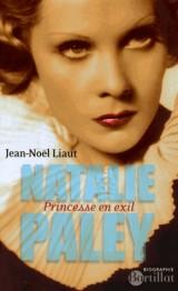 Natalie Paley Princesse en exil