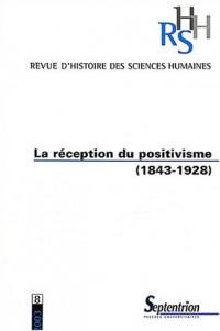 Revue d'histoire des sciences humaines, N° 8 2003 : La réception du positivisme (1843-1928)