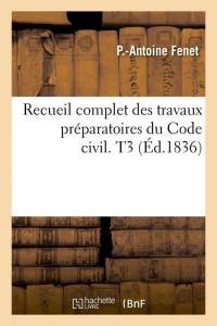 Recueil complet du code civil  t3  ed 1836