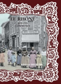 Le Rhône, les 293 communes
