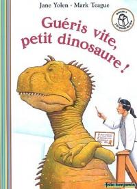 Guéris vite, petit dinosaure !