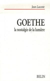 Goethe : La nostalgie de la lumière