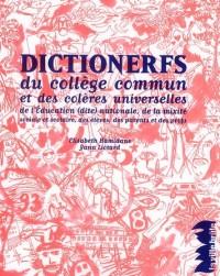 Dictionerfs (du college commun et des coleres universel