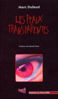 Les Peaux transparentes