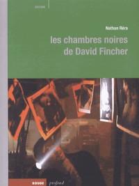 Chambres Noires de David Fincher (les)