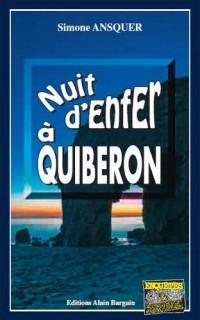 Nuit d'Enfer a Quiberon