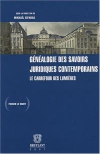 Généalogie des savoirs juridiques contemporains : Le carrefour des Lumières