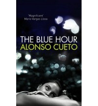 [ THE BLUE HOUR BY CUETO, ALONSO](AUTHOR)HARDBACK