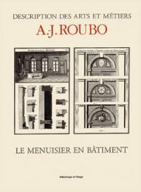 Le Menuisier en Bâtiment - Bibliotheque des Arts, Sciences et Techniques