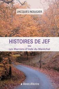 Histoires de Jef ou Les Marrons d'Inde du Maréchal