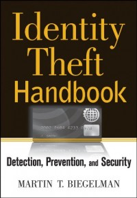 Identity Theft Handbook: Detection, Prevention, and Security: Epub Edition