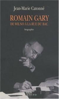 Romain Gary : de Wilno à la rue du Bac (Biographie)
