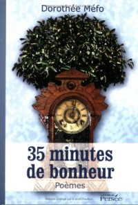 35 Minutes de Bonheur
