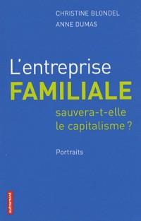 L'entreprise familiale sauvera-t-elle le capitalisme ?