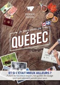 Je pars vivre au Québec : Et si c'était mieux ailleurs ? Futurs ou nouveaux expats, nos guides de voyage sont spécialement pensés pour vous.