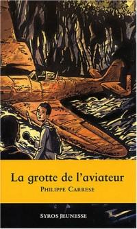 La Grotte de l'aviateur