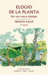 Elogio de la planta: Por una nueva biología