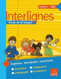 Interlignes CM2 livre de l'élève