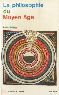 La Philosophie du Moyen-Âge