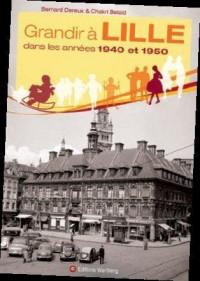 Grandir a Lille Dans les Annees 1940-1950