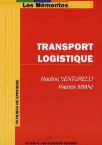 Transport-Logistique: 78 fiches de synthèse