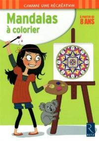 Mandalas à colorier : A partir de 8 ans