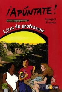 Apuntate livre du professeur : Espagnol 5ème