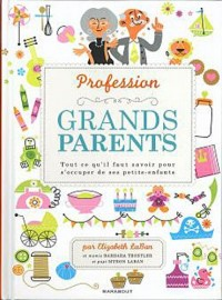 Profession : grands-parents
