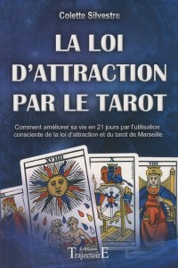 La loi d'attraction par le tarot