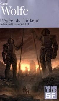 Le livre du Nouveau Soleil, Tome 3 : L'épée du licteur