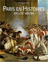 Paris en Histoires XIXe et XXe siècles
