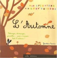 L'automne (avec 2 planches de gommettes et des pages à decouper)