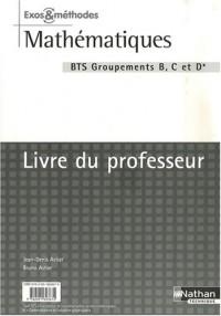 Mathématiques BTS : Groupement B, C et D
