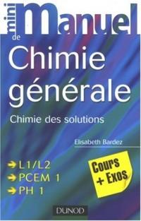 Mini manuel de chimie générale : Chimie des solutions cours+exos