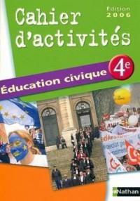 Education civique 4e : Cahier d'activités