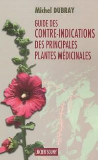 Guide des contre-indications des principales plantes médicinales