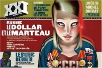 XXI : N°1 - Russie, le Dollar et le marteau