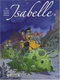 Isabelle, l'intégrale tome 3