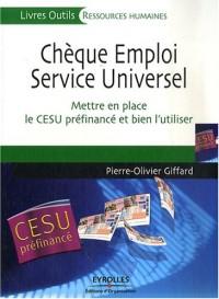 Chèque Emploi Service Universel : Mettre en place le CESU préfinancé et bien l'utiliser