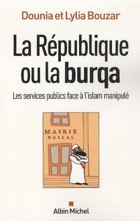 La République ou la burqa : Les services publics face à l'islam manipulé