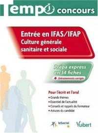 Entrée en IFAS - IFAP : Culture générale sanitaire et sociale, Collection tempo concours