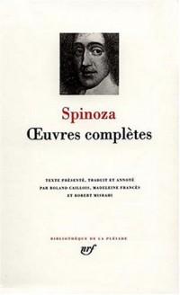 Spinoza : Oeuvres complètes